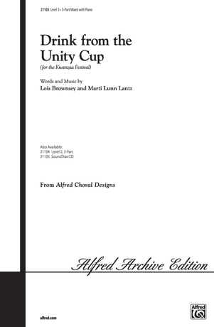 Drink from the Unity Cup (for the Kwanzaa Festival) - Choral