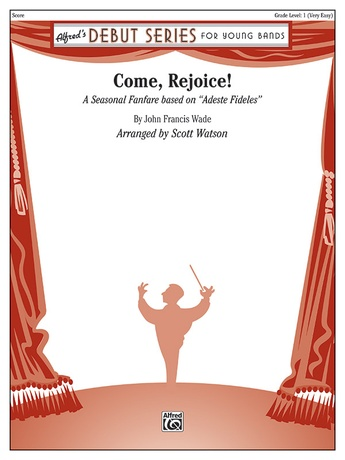 Come, Rejoice! - Concert Band