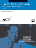 Happy-Go-Lucky Local (from Deep South Suite) - Jazz Ensemble