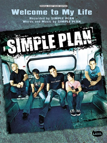 Welcome To My Life Simple Plan Pianovocalchords Sheet Music