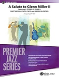 A Salute to Glenn Miller II - Jazz Ensemble