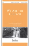We Are the Church - Choral