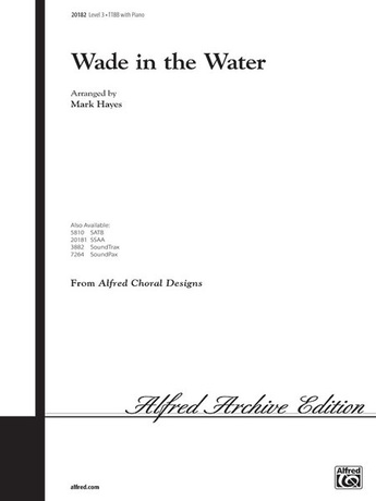 Wade in the Water - Choral