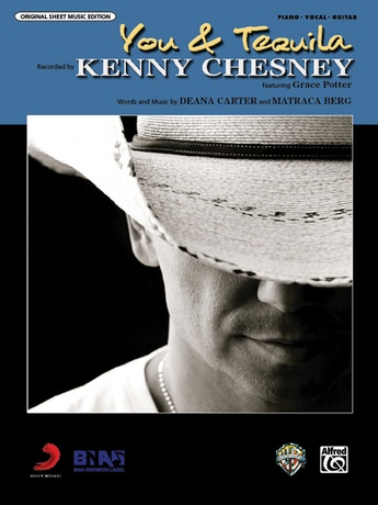 You and Tequila: Kenny Chesney | Piano/Vocal/Chords Sheet Music