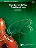 How Lovely Is Thy Dwelling Place - Full Orchestra