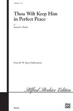 Thou Wilt Keep Him in Perfect Peace - Choral