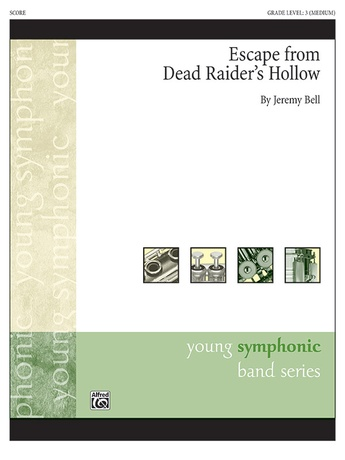Escape from Dead Raider's Hollow - Concert Band