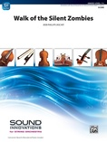 Walk of the Silent Zombies - String Orchestra