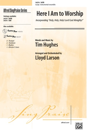 Here I Am to Worship: Tim Hughes | SATB Choral Sheet Music