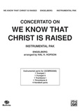 "Concertato on ""We Know That Christ Is Raised"" - Choral Pax"