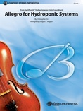 Allegro for Hydroponic Systems - String Orchestra
