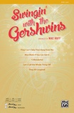 Swingin' with the Gershwins! - Choral