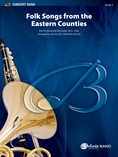 Folksongs from the Eastern Counties - Concert Band