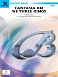 Fantasia on We Three Kings - Concert Band