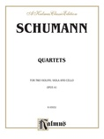 String Quartets, Op. 41, Nos. 1, 2 & 3 - String Quartet