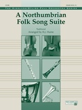 A Northumbrian Folk Song Suite - Full Orchestra