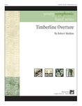 Timberline Overture - Concert Band
