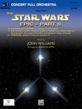Star Wars Epic -- Part II, Suite from the - Full Orchestra