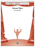 Dream Tides - Concert Band