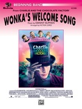 Wonka's Welcome Song (from Charlie and the Chocolate Factory) - Concert Band