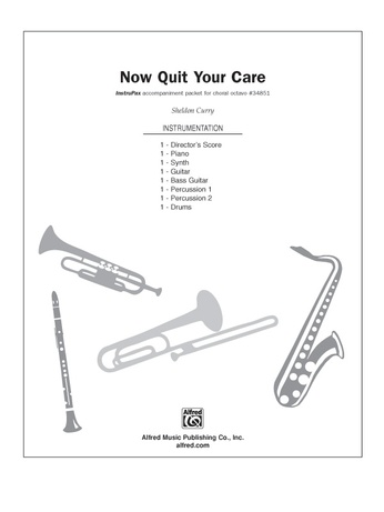 Now Quit Your Care - Choral Pax