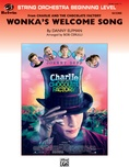 Wonka's Welcome Song (from Charlie and Chocolate Factory) - String Orchestra