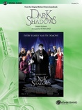 Dark Shadows (from the Original Motion Picture Soundtrack) - Concert Band