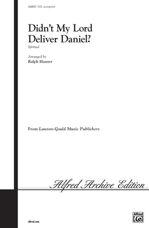 Didn't My Lord Deliver Daniel? - Choral