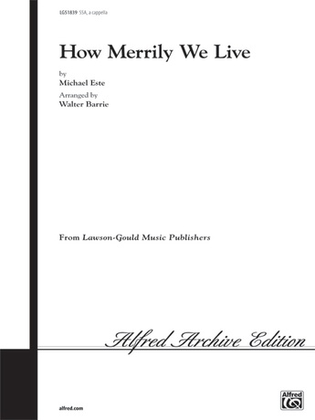 How Merrily We Live - Choral