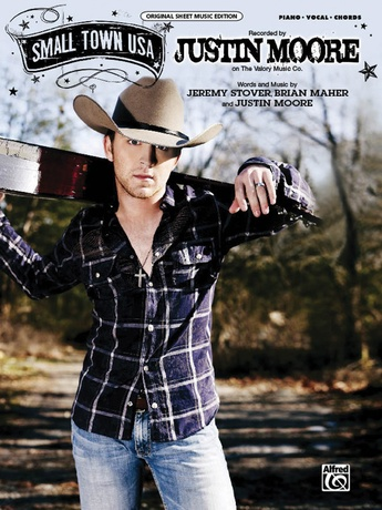 Small Town USA: Justin Moore | Piano/Vocal/Chords Sheet Music