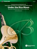 Under the Rice Moon - Concert Band