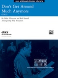 Don't Get Around Much Anymore - Jazz Ensemble
