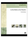 As the Robin to the Meadow - Concert Band