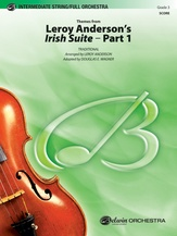 Leroy Anderson's Irish Suite, Part 1 (Themes from) - Full Orchestra