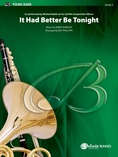 It Had Better Be Tonight (Meglio Stasera) - Concert Band