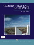 Clouds That Sail in Heaven - Concert Band