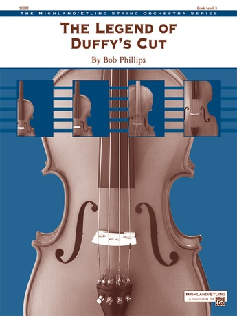 The Legend of Duffy's Cut - String Orchestra