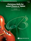 Christmas Bells for Smart Phone or Tablet - String Orchestra