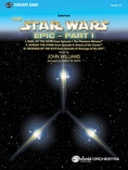 The Star Wars® Epic - Part I, Suite from - Concert Band