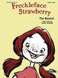"Lonely Girl (from ""Freckleface Strawberry"") - Piano/Vocal/Chords"