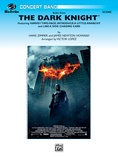 The Dark Knight, Suite from - Concert Band