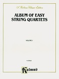 Album of Easy String Quartets, Volume I (Pieces by Bach, Haydn, Mozart, Beethoven, Schumann, Mendelssohn, and others) - String Quartet