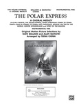 The Polar Express: A Choral Medley - Choral Pax