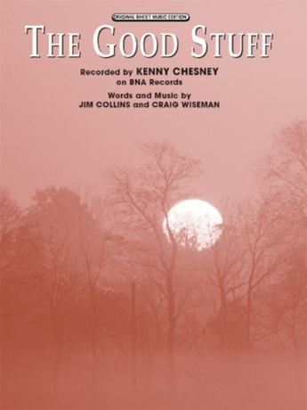 The Good Stuff Kenny Chesney Pianovocalchords Sheet Music