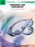 Hooked on Holidays - Concert Band