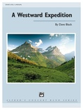A Westward Expedition - Concert Band