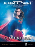 Supergirl Theme (From the Television Series <i>Supergirl</i>) - Piano