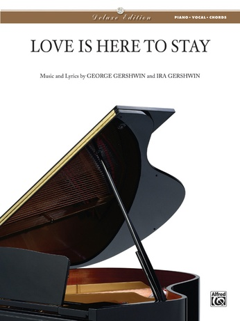 Love Is Here To Stay George Gershwin Pianovocalchords Sheet Music