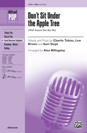 Don't Sit Under the Apple Tree - Choral