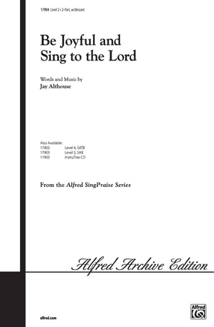 Be Joyful and Sing to the Lord - Choral